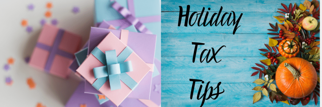 Timely Tax Tips Make Your Holidays Blissful 2