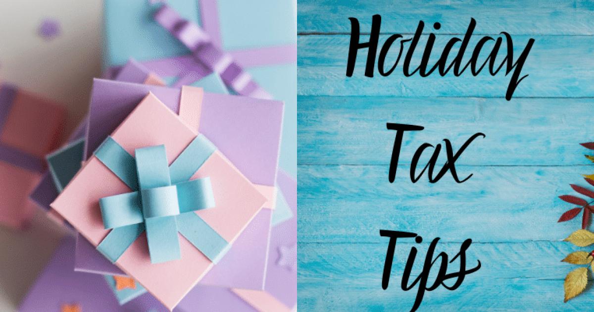 Holiday Tax Tips